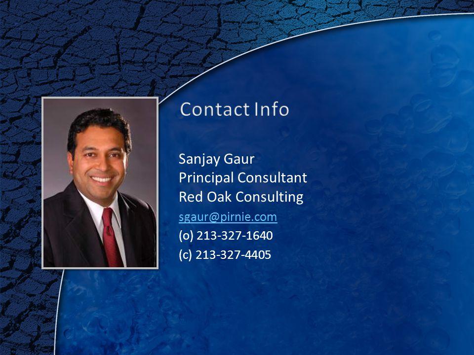 27 Sanjay Gaur Principal Consultant Red Oak Consulting sgaur@pirnie.com (o) 213-327-1640 (c) 213-327-4405