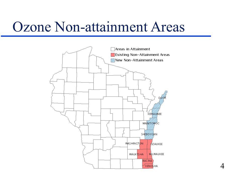 4 Ozone Non-attainment Areas