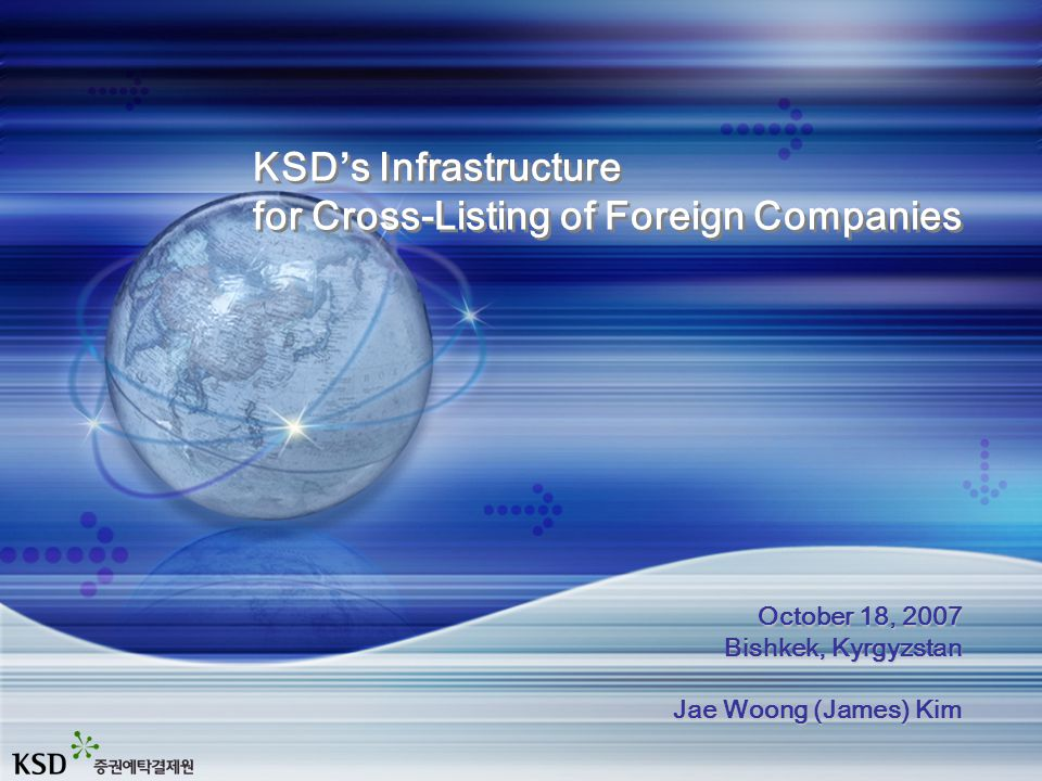 Contents 1 KSD ' s International Services 2 3 Korean Stock Market KSD ' s KDR Depositary Service for Foreign Co.