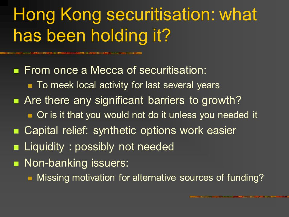 Hong Kong securitisation: what has been holding it.