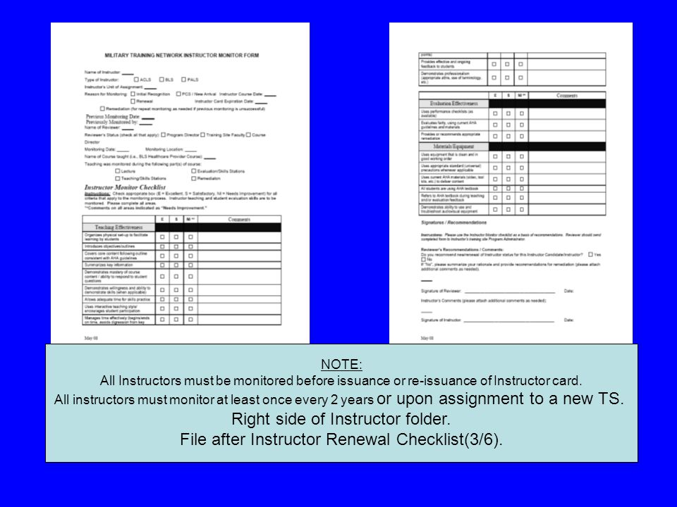 This form must completed & Signed by candidate & TS' PD Right side of Instructor folder.