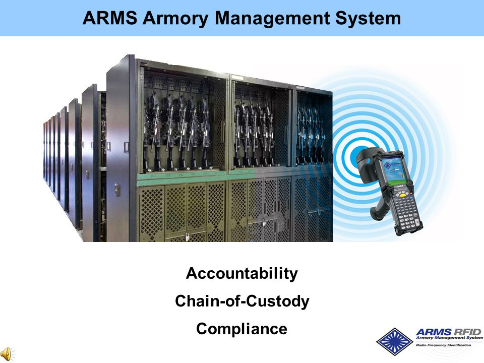 ARMS Armory Management System Accountability Chain-of-Custody Compliance