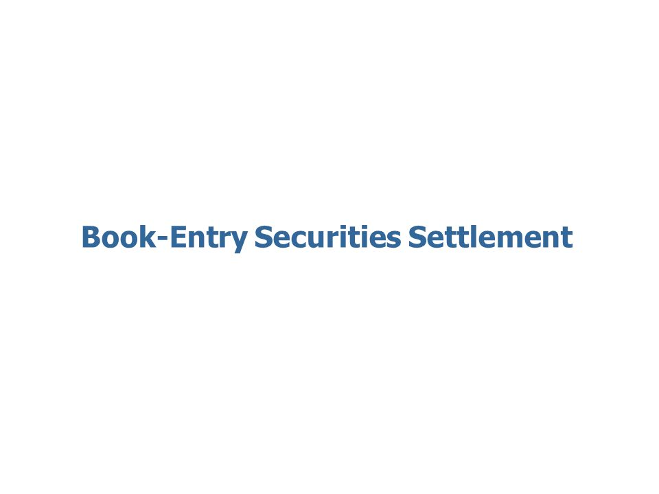 Book-Entry Securities Settlement