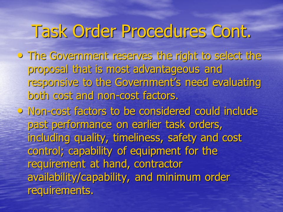 Task Order Procedures Cont.