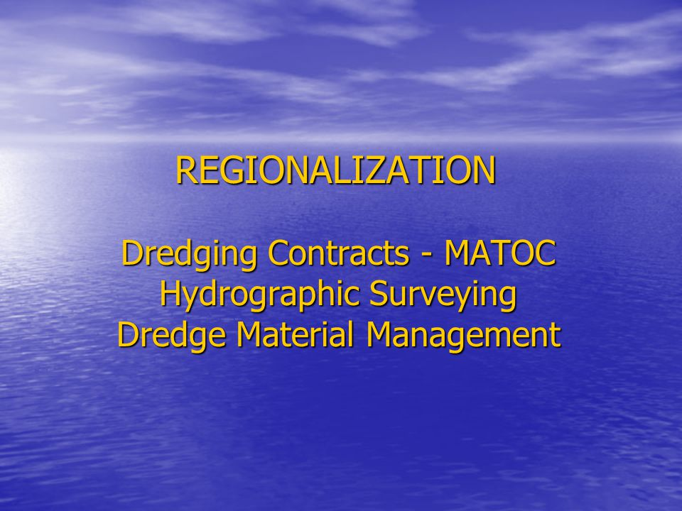 REGIONAL STRATEGY Moving from District Centric to Regional Focus Moving from District Centric to Regional Focus Consistent Approach Consistent Approach –Contract Specifications –Contract Administration –Quality Assurance –Contracting Tools –Regional Planning –Regional Project Schedule Integration