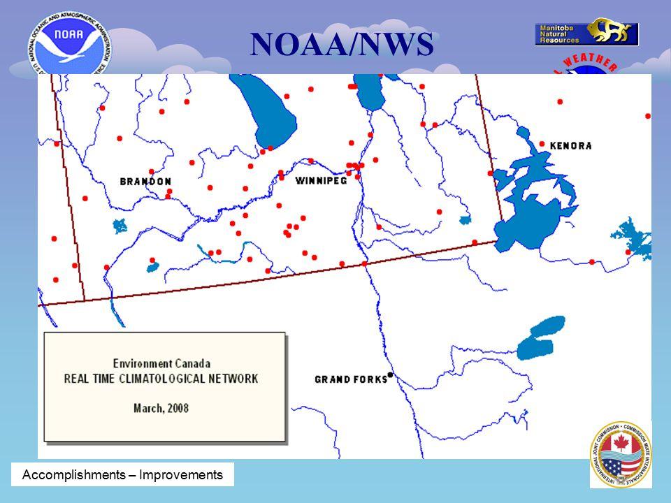 NOAA/NWS River Forecast Center Chanhassen, MN Manitoba Water Stewardship LEGEND Accomplishments – Improvements