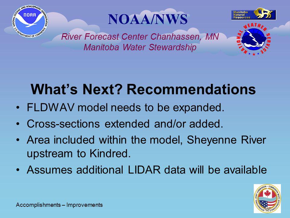 NOAA/NWS River Forecast Center Chanhassen, MN Manitoba Water Stewardship What's Next.