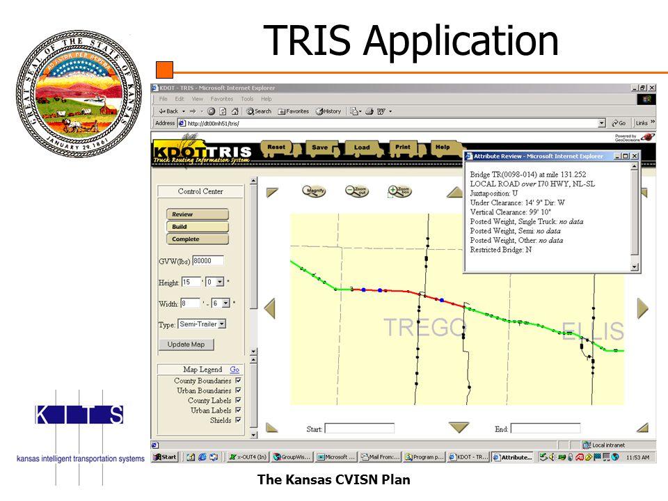 The Kansas CVISN Plan TRIS Application
