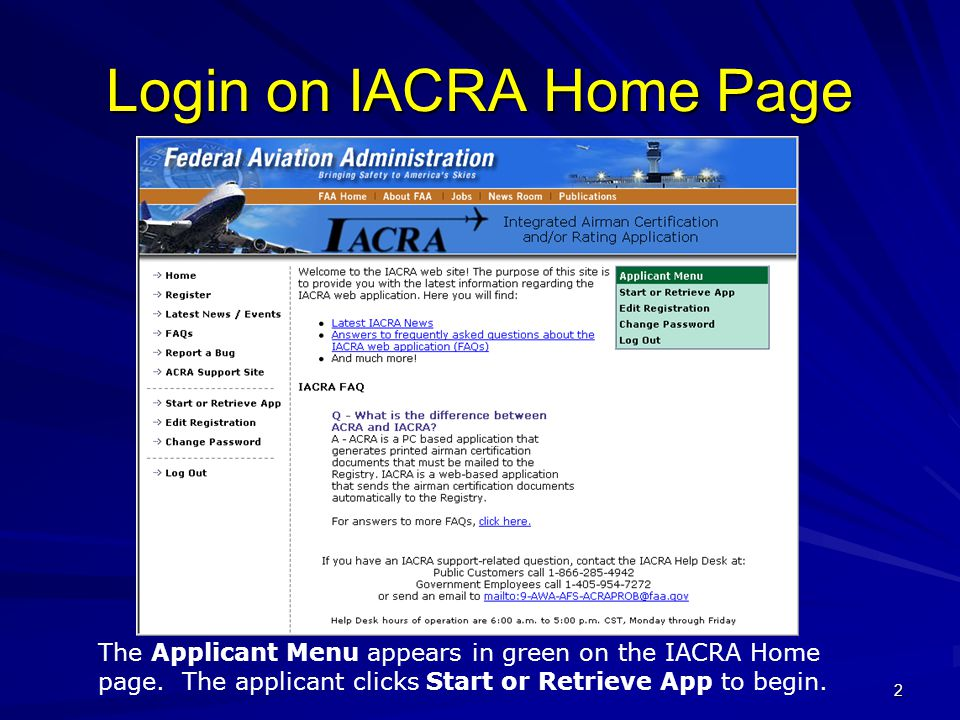 2 Login on IACRA Home Page The Applicant Menu appears in green on the IACRA Home page.