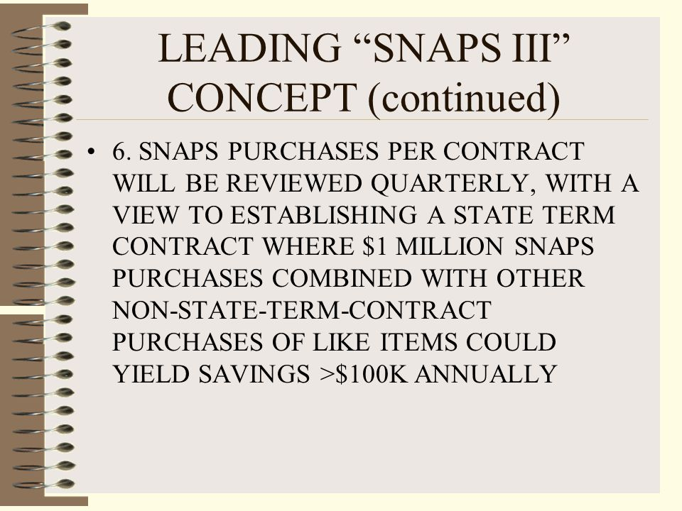LEADING SNAPS III CONCEPT (continued) 6.