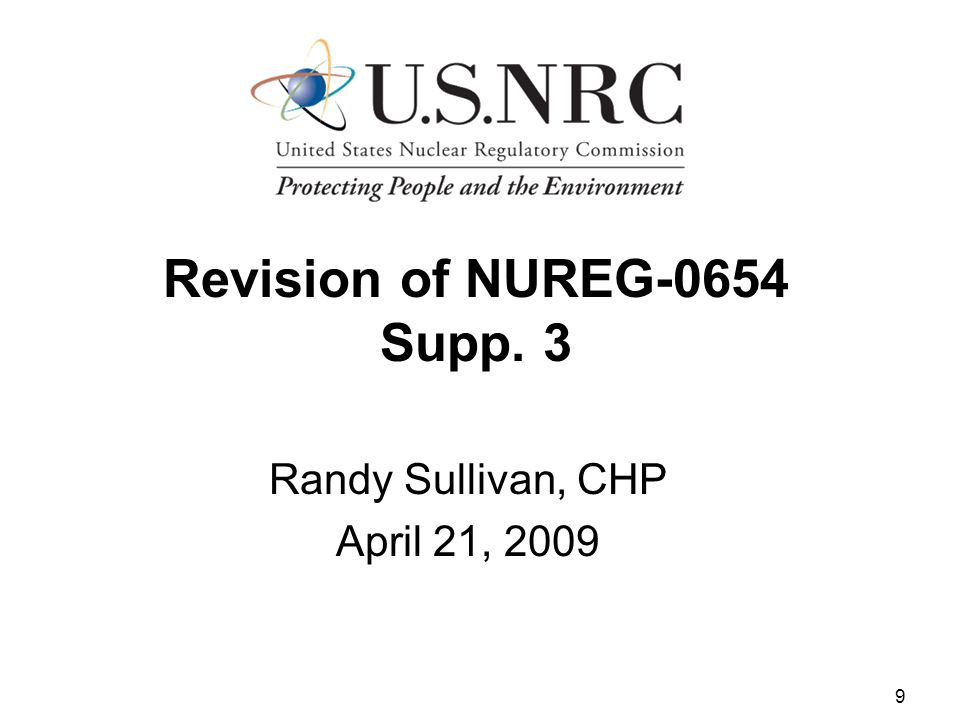 9 Revision of NUREG-0654 Supp. 3 Randy Sullivan, CHP April 21, 2009