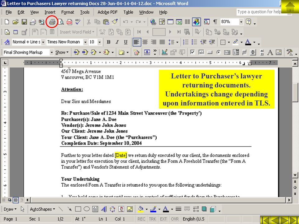 Letter to Purchaser's lawyer returning documents. Undertakings change depending upon information entered in TLS.