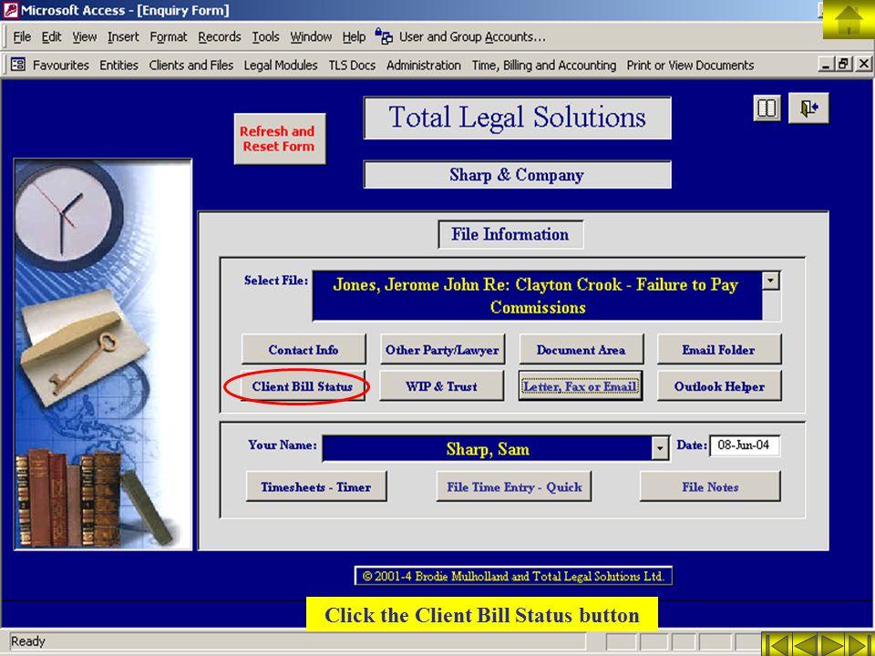 Click the Client Bill Status button