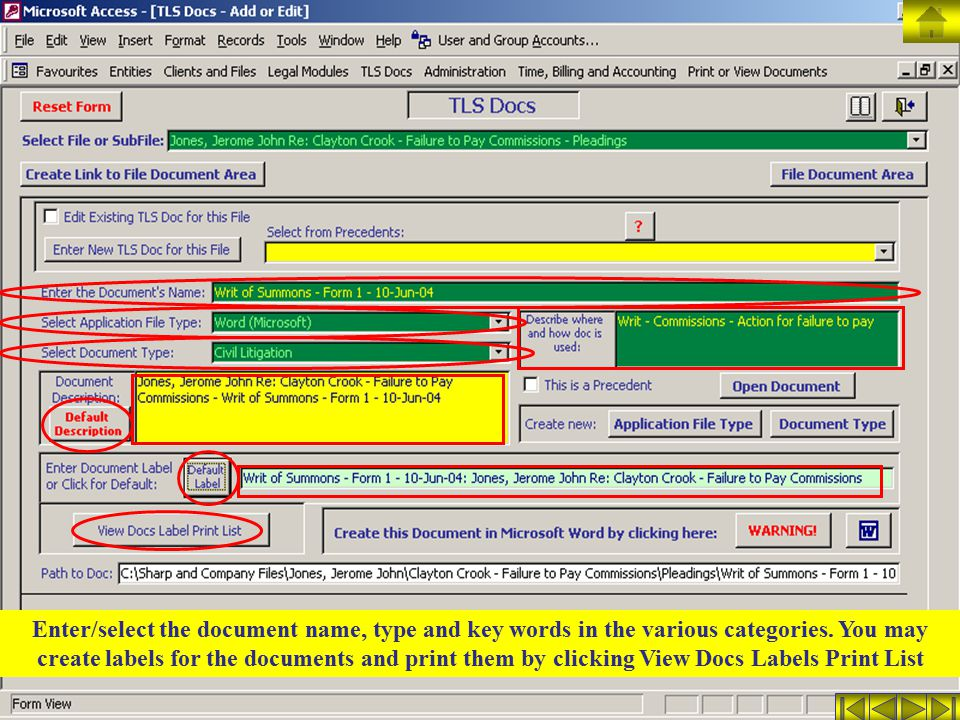 Enter/select the document name, type and key words in the various categories. You may create labels for the documents and print them by clicking View