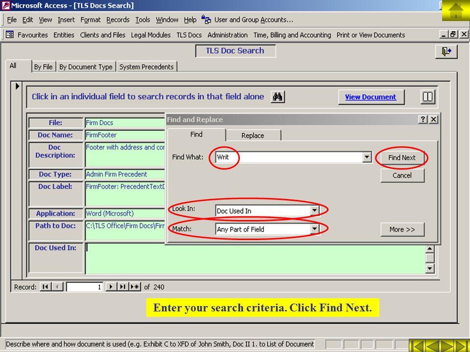 Enter your search criteria. Click Find Next.