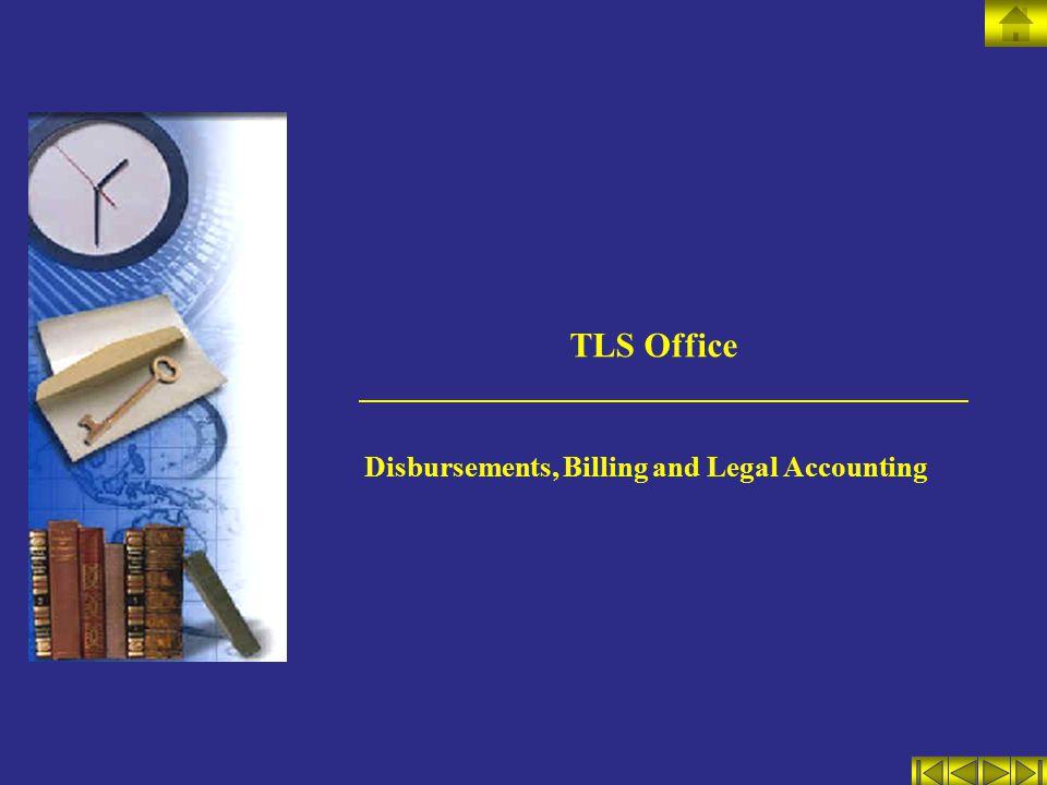 TLS Office Disbursements, Billing and Legal Accounting