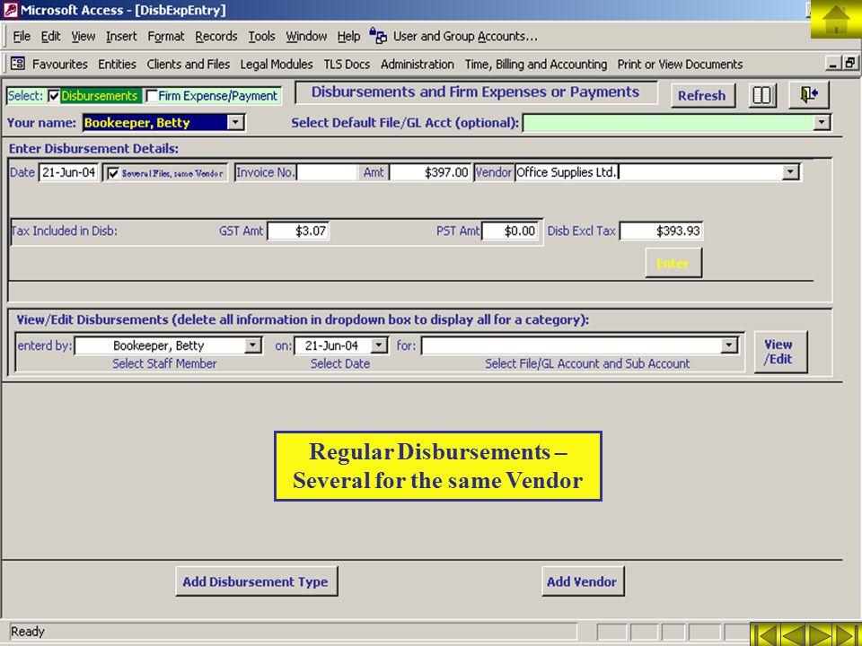 Regular Disbursements – Several for the same Vendor