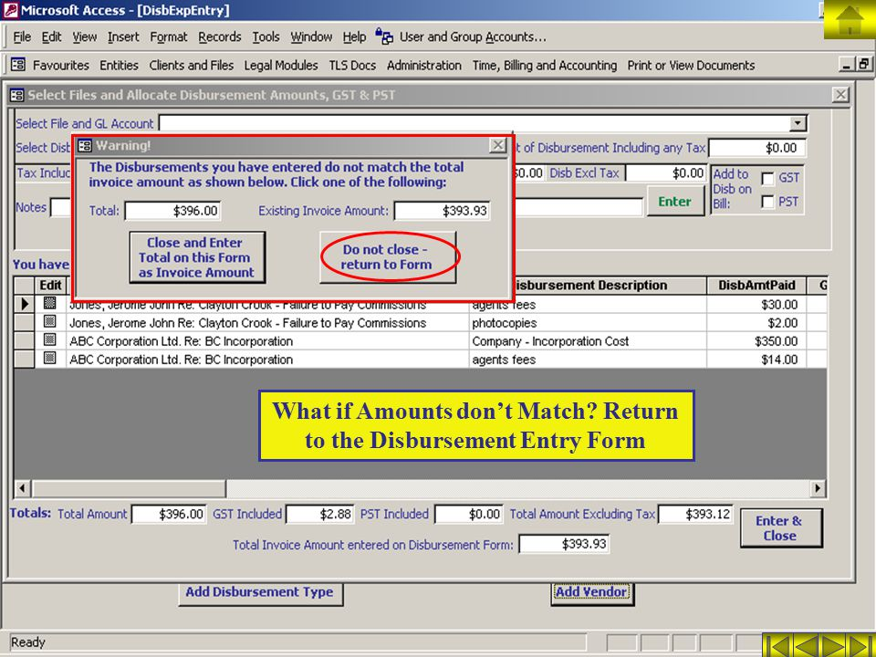 What if Amounts don't Match? Return to the Disbursement Entry Form