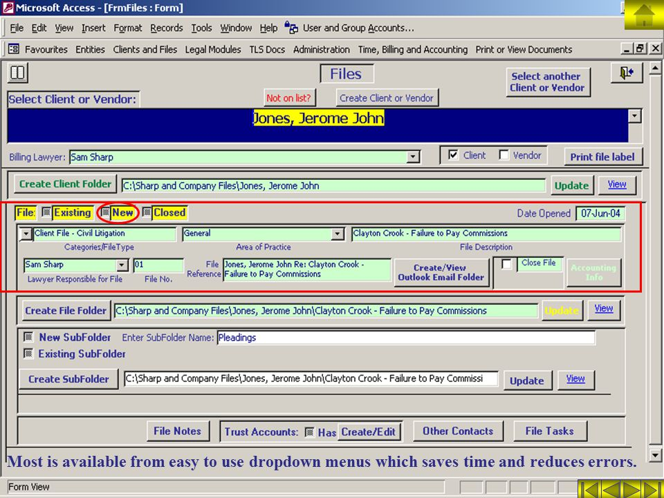 Most is available from easy to use dropdown menus which saves time and reduces errors.