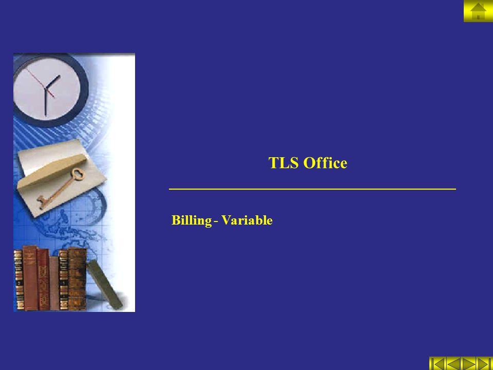 TLS Office Billing - Variable