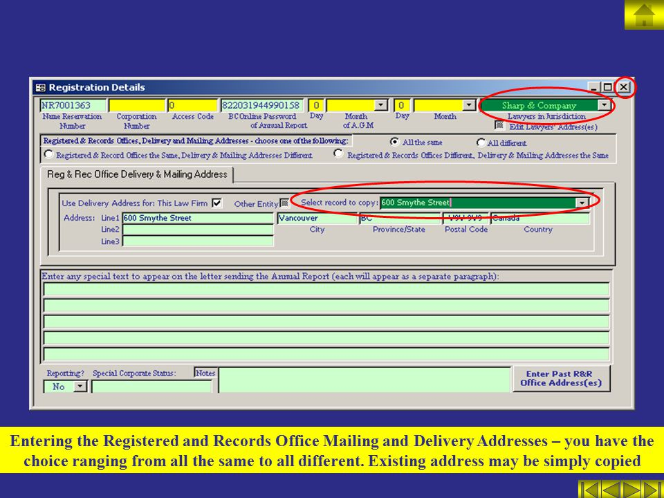 Entering the Registered and Records Office Mailing and Delivery Addresses – you have the choice ranging from all the same to all different.