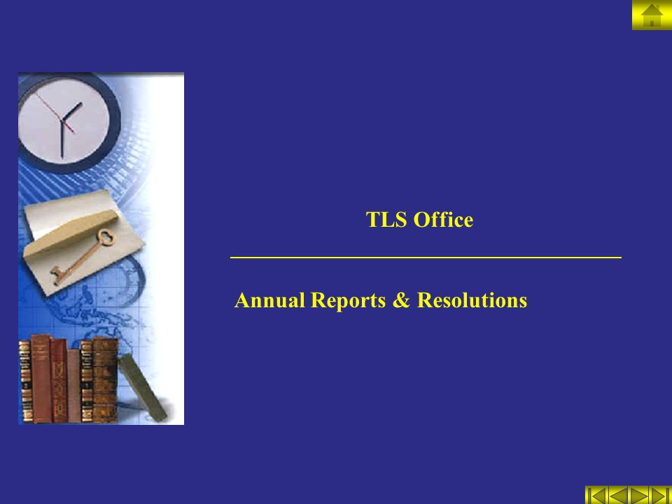 TLS Office Annual Reports & Resolutions