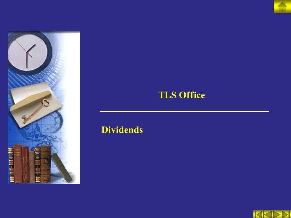 TLS Office Dividends