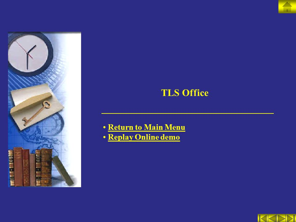 TLS Office Return to Main Menu Replay Online demo