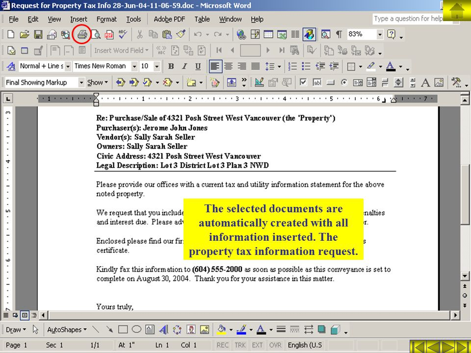 The selected documents are automatically created with all information inserted.