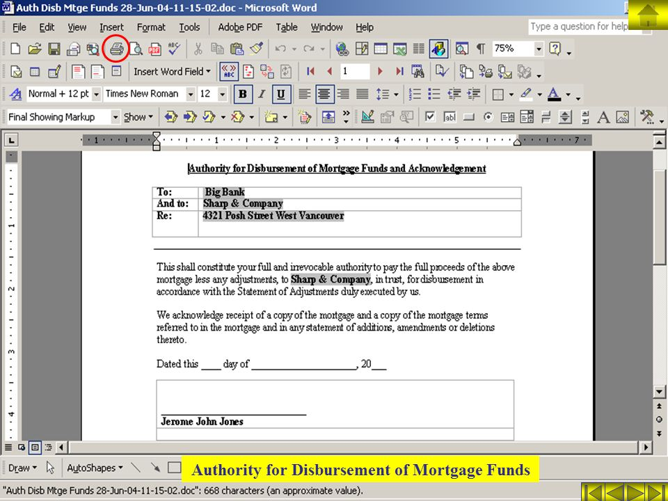 Authority for Disbursement of Mortgage Funds