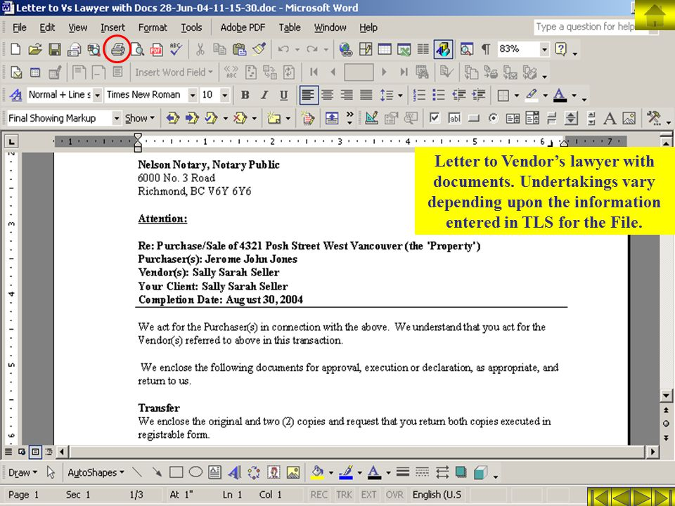 Letter to Vendor's lawyer with documents. Undertakings vary depending upon the information entered in TLS for the File.