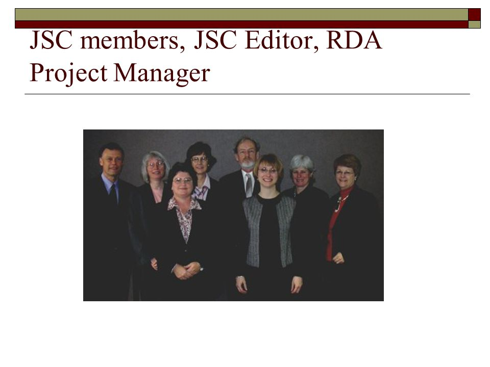 JSC members, JSC Editor, RDA Project Manager