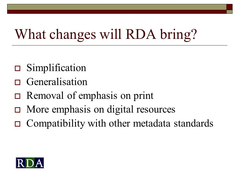 What changes will RDA bring.