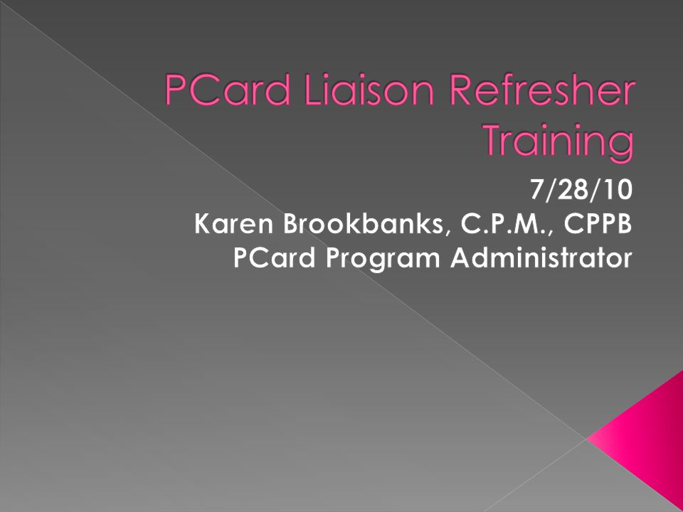  Would you be surprised to know that calls come into the PCard Office from Cardholders, Reconcilers, Approvers and Liaisons that do not know who their dept.