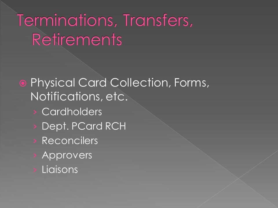  Physical Card Collection, Forms, Notifications, etc.
