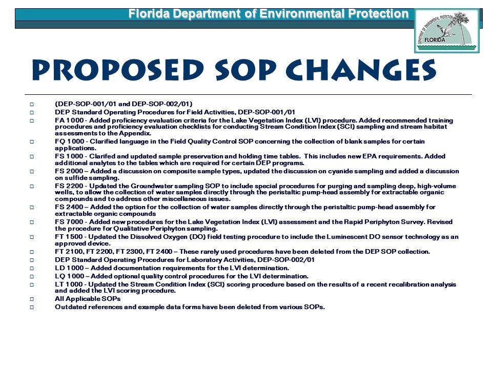 Florida Department of Environmental Protection Proposed SOP Changes  (DEP-SOP-001/01 and DEP-SOP-002/01)  DEP Standard Operating Procedures for Fiel