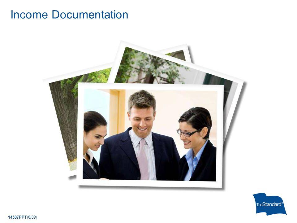 14507PPT(8/09) Income Documentation