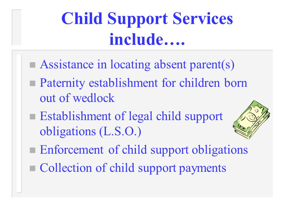 Child Support Requirements Individuals receiving TANF/Work First are automatically referred to the local Child Support Enforcement office and must cooperate as a condition of their eligibility to receive Work First benefits.