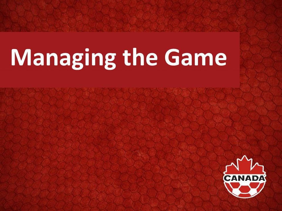 Managing the Game