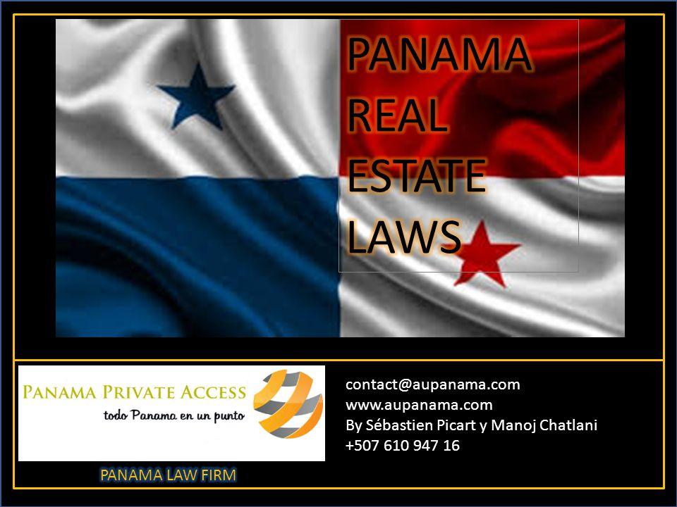 contact@aupanama.com www.aupanama.com By Sébastien Picart y Manoj Chatlani +507 610 947 16