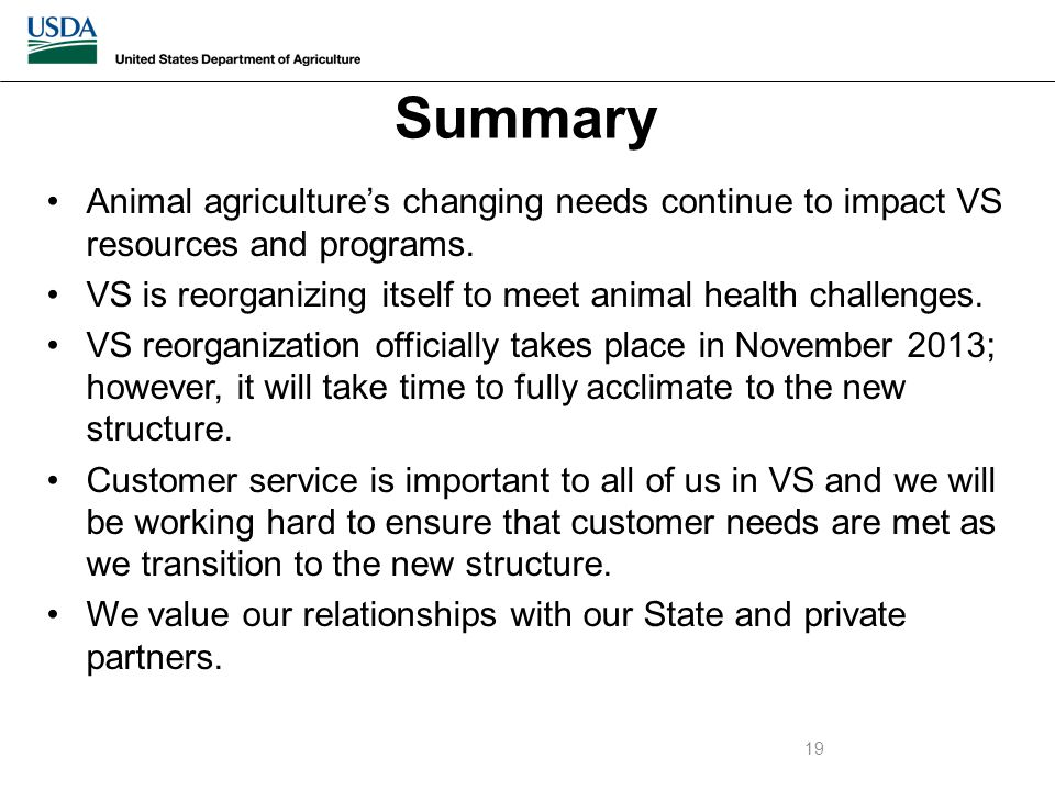 Animal agriculture's changing needs continue to impact VS resources and programs.