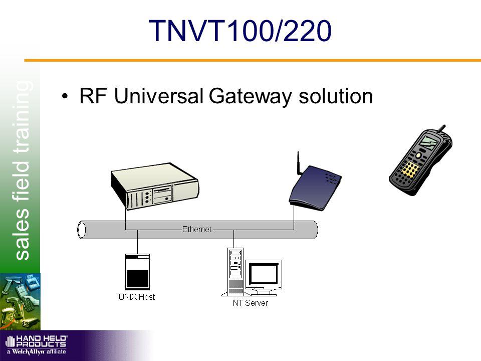 sales field training TNVT100/220 RF Universal Gateway solution