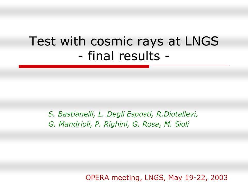 Test with cosmic rays at LNGS - final results - S.
