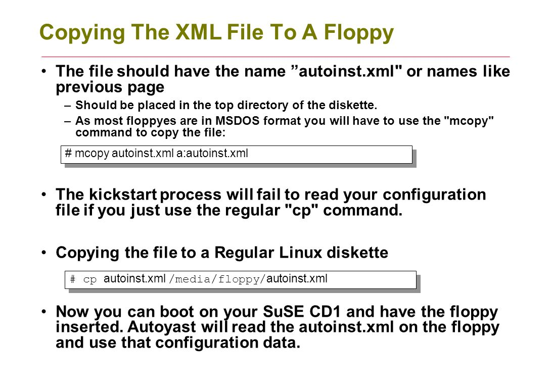 Copying the XML To Your Kickstart Server No when we have kickstart files ready, we need to setup the server.
