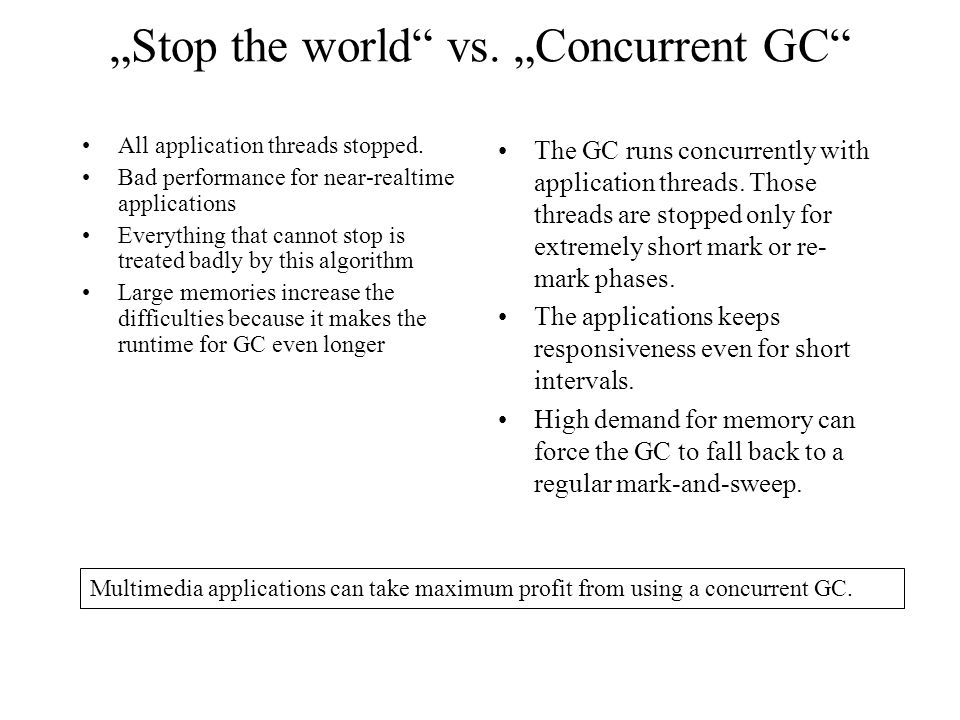 """Stop the world vs. ""Concurrent GC All application threads stopped."