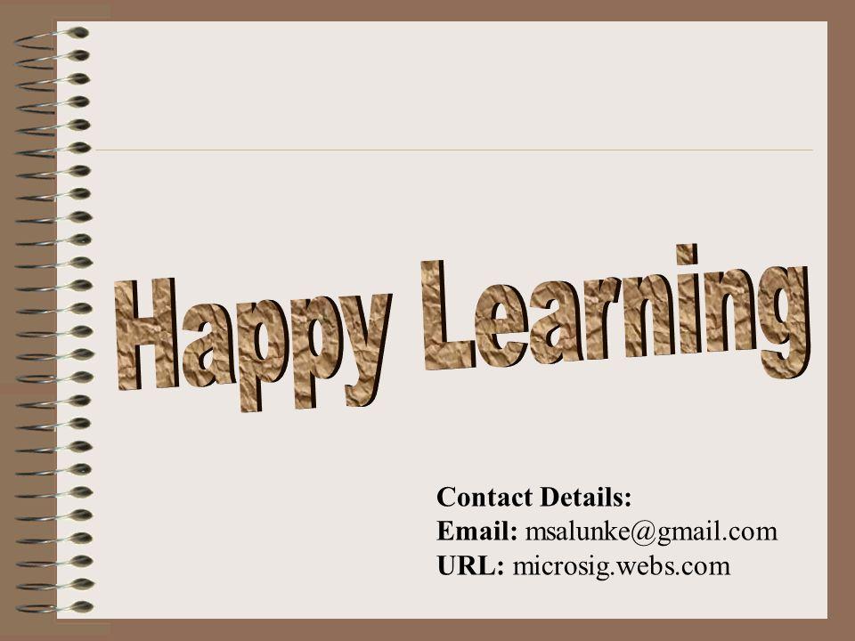 Contact Details: Email: msalunke@gmail.com URL: microsig.webs.com