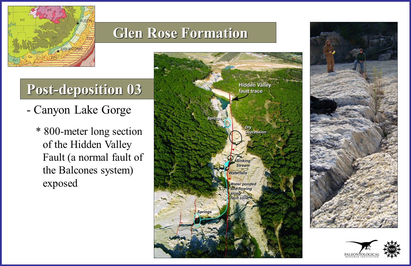 Glen Rose Formation - Canyon Lake Gorge * 800-meter long section of the Hidden Valley Fault (a normal fault of the Balcones system) exposed Post-deposition 03 Post-deposition 03