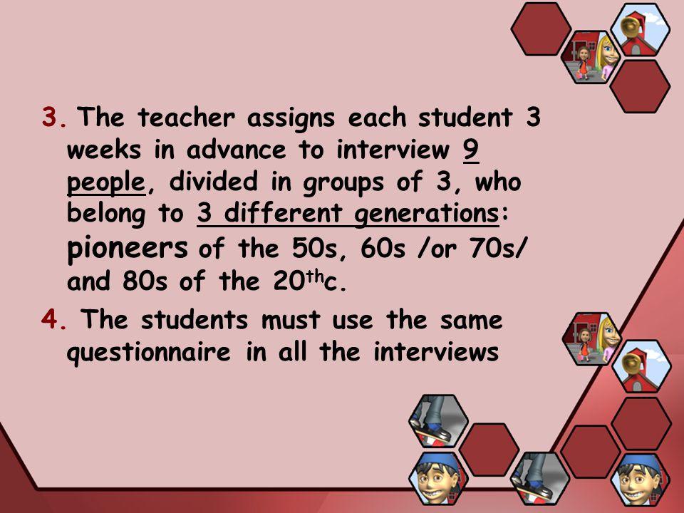 EVALUATION By the teacher - the teacher assesses: 1.