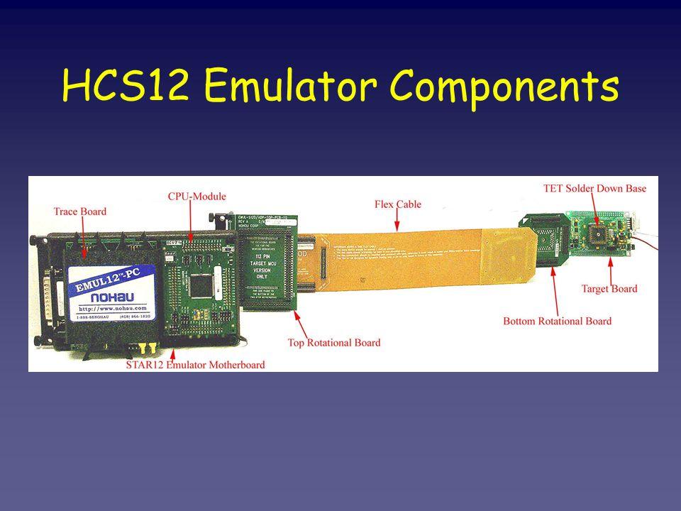 HCS12 Emulator Components