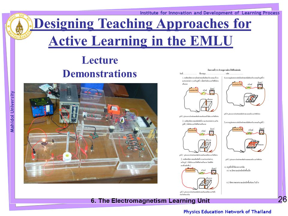 Physics Education Network of Thailand Institute for Innovation and Development of Learning Process Mahidol University 26 6.